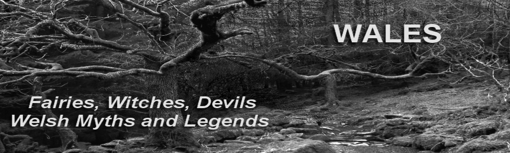 Welsh and Celtic Myths and Legends, the legends and mythology of the ...